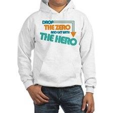 Drop the Zero Hooded Sweatshirt