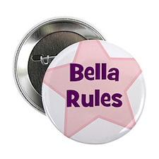 Bella Rules Button