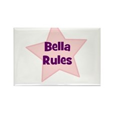 Bella Rules Rectangle Magnet