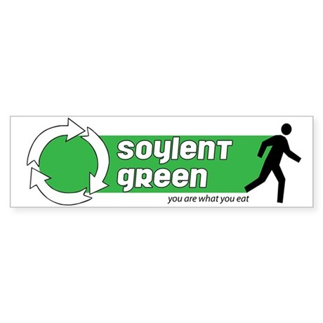 Soylent Green Bumper Sticker