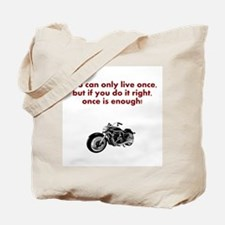 You Only Live Once - Motorbike Tote Bag