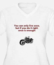 You Only Live Once - Motorbike Plus Size T-Shirt