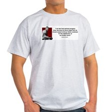 I do feel like spiritual prog Ash Grey T-Shirt