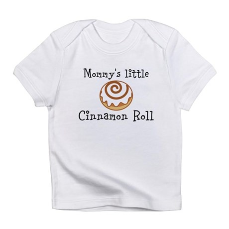 Mommys little Cinnamon Roll Infant T-Shirt