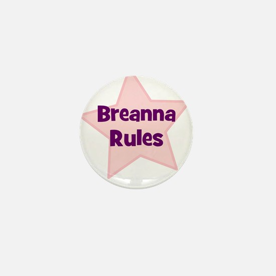 Breanna Rules Mini Button