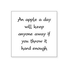 An Apple A Day Will Keep Everyone Away Square Stic