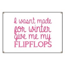 Give me my flip flops Banner