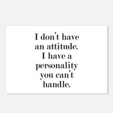 I don't have an attitude Postcards (Package of 8)