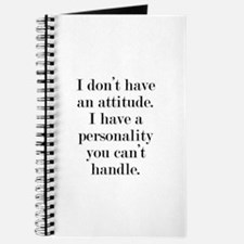 I don't have an attitude Journal