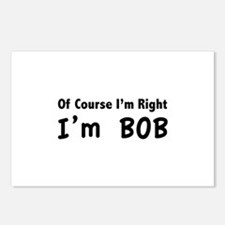 Of course I'm right. I'm Bob. Postcards (Package o
