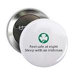 Feel Safe at Night Sleep with an Irishman Button