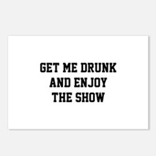 Get Me Drunk And Enjoy The Show Postcards (Package