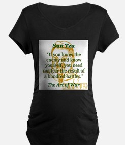 If You Know The Enemy - Sun Tzu Maternity T-Shirt