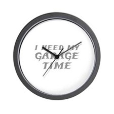I Need My Garage Time Wall Clock