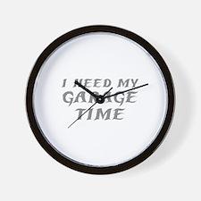 I Need My Garage Time Wall Clock
