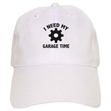 I Need My Garage Time Baseball Cap