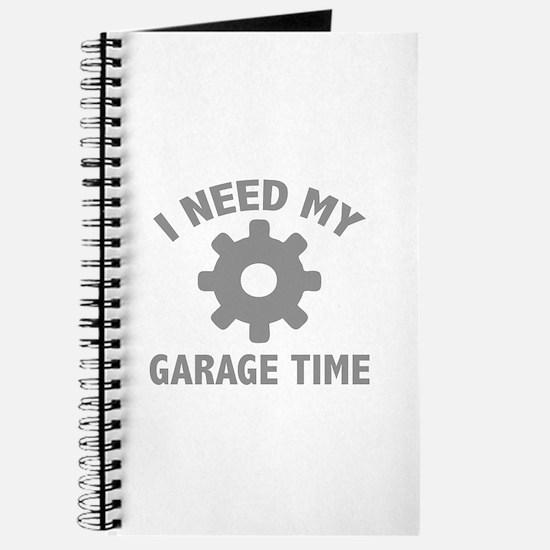 I Need My Garage Time Journal