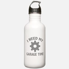 I Need My Garage Time Water Bottle