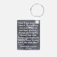 What If You Slept - Coleridge Keychains