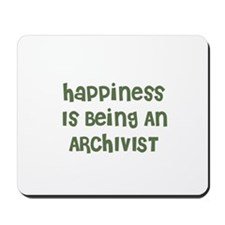 Happiness Is Being An ARCHIVI Mousepad