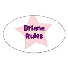 Briana Rules Oval Decal