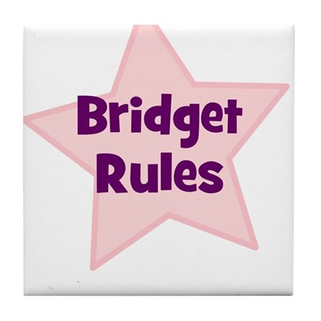 Bridget Rules Tile Coaster