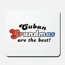 Cuban Grandmas are the Best Mousepad