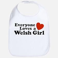 Everyone Loves a Welsh Girl Bib