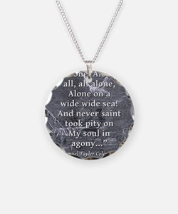 Alone Alone All All Alone - Coleridge Necklace