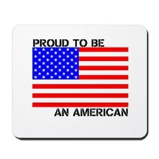 Proud to be an American Mousepad