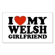 I Love My Welsh Girlfriend Rectangle Decal