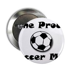 "One Proud Soccer Mom 2.25"" Button"