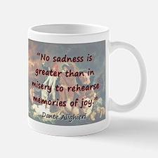 No Sadness Is Greater - Dante Mug