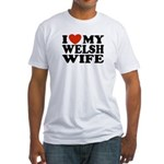 I Love My Welsh Wife Fitted T-Shirt
