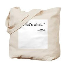 That's what she said Tote Bag