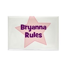 Bryanna Rules Rectangle Magnet