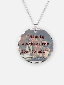 Beauty Awakens The Soul - Dante Necklace