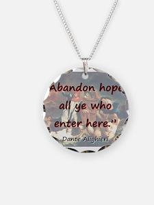 Abandon Hope - Dante Necklace