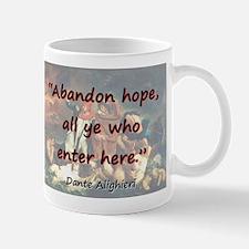 Abandon Hope - Dante Mug