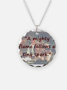 A Mighty Flame Follows - Dante Necklace
