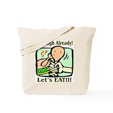 Let's Eat Tote Bag