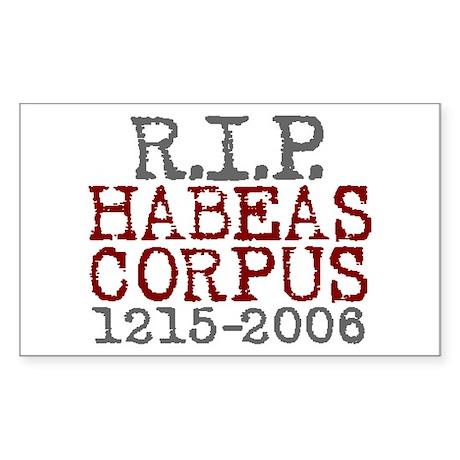 R.I.P. HABEAS CORPUS Rectangle Sticker