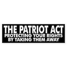 PATRIOT ACT... Bumper Car Sticker
