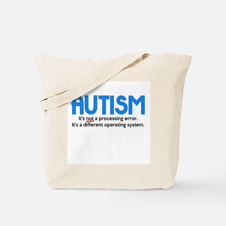 Autism Not a Processing Error Tote Bag