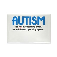 Autism Not a Processing Error Rectangle Magnet