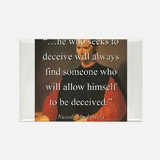 He Who Seeks To Deceive - Machiavelli Magnets