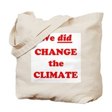 Us and Climate Change Tote Bag