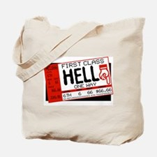 Ticket To Hell Tote Bag