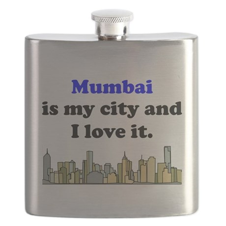 Mumbai Is My City And I Love It Flask