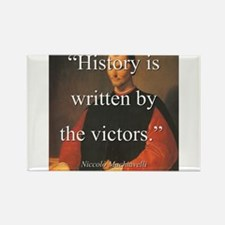 History Is Written By The Victors - Machiavelli Ma